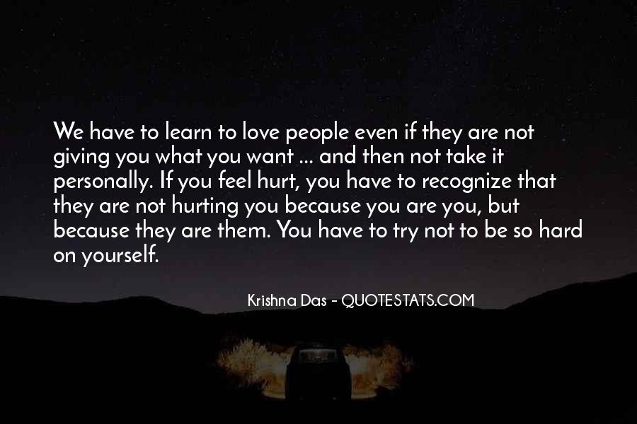 Quotes About Hurting The One You Love #83057