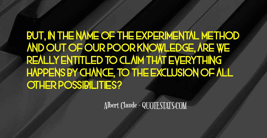 Quotes About Experimental Method #1086828