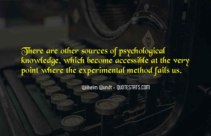 Quotes About Experimental Method #1551438