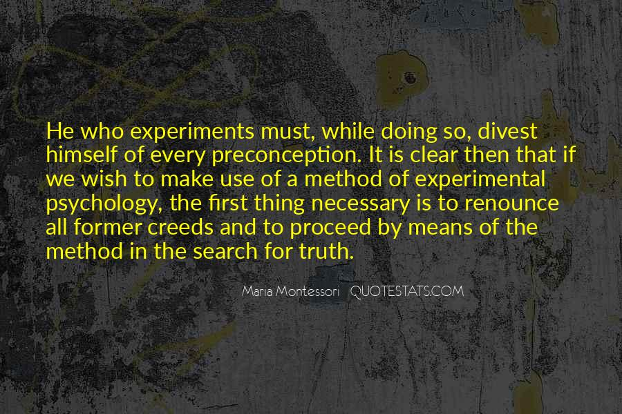 Quotes About Experimental Method #850034