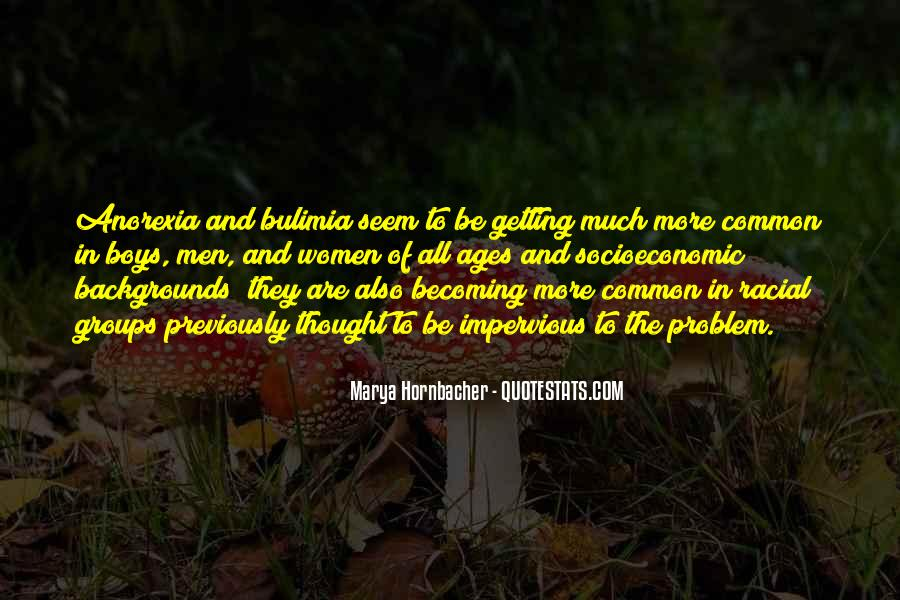 Quotes About Bulimia And Anorexia #1311602
