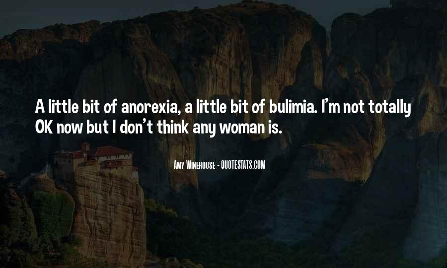 Quotes About Bulimia And Anorexia #357231