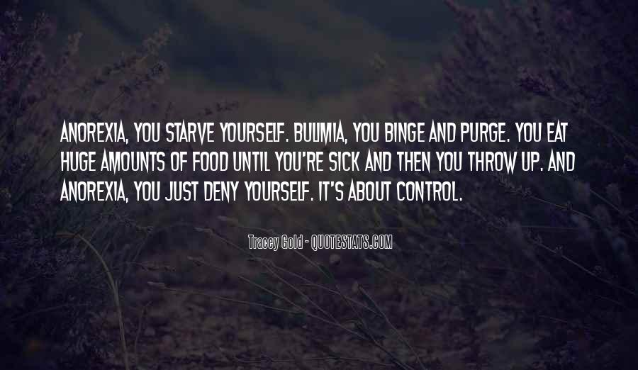 Quotes About Bulimia And Anorexia #98055