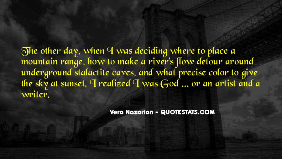 Quotes About Deciding To Give Up #1195410