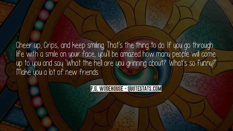Quotes About Smiling Through Life #341750