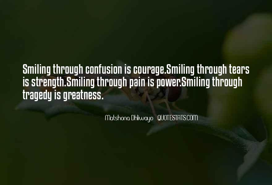Quotes About Smiling Through Life #456452