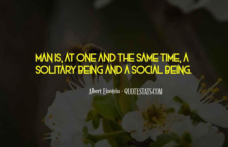 Quotes About Being Solitary #1232791