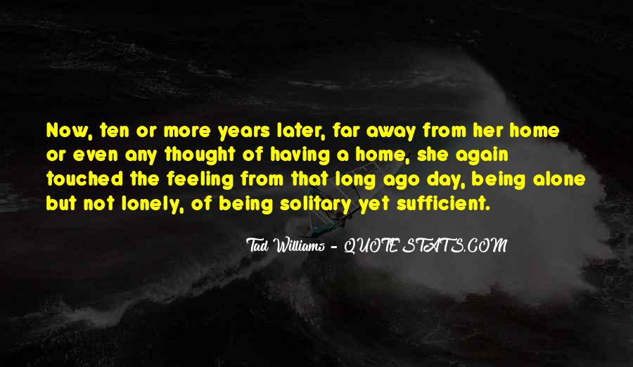 Quotes About Being Solitary #1533131