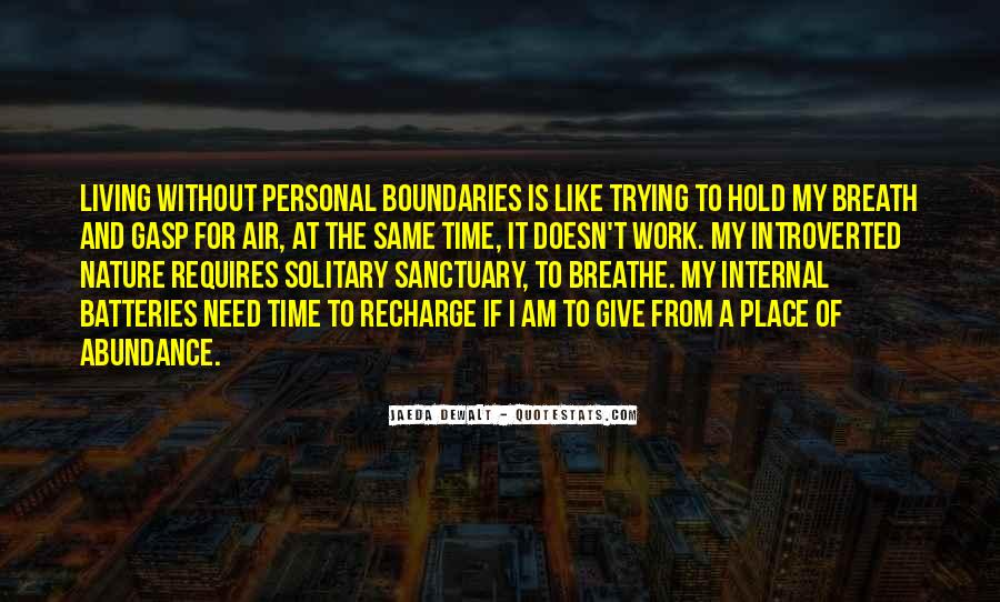 Quotes About Being Solitary #266393