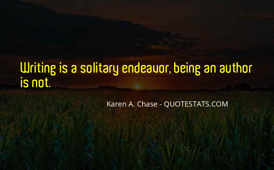 Quotes About Being Solitary #353003