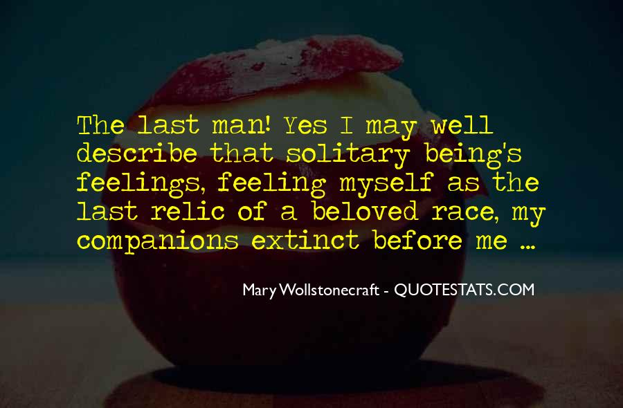 Quotes About Being Solitary #58249