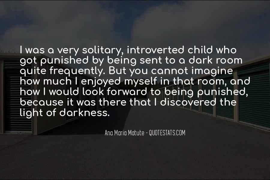 Quotes About Being Solitary #868548