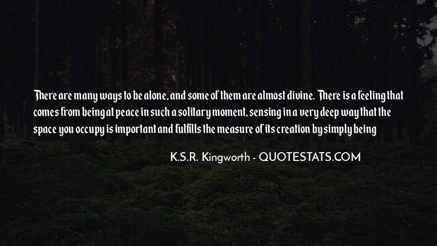 Quotes About Being Solitary #953310