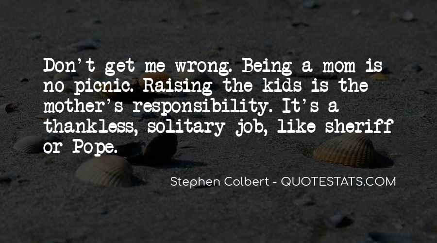 Quotes About Being Solitary #98940