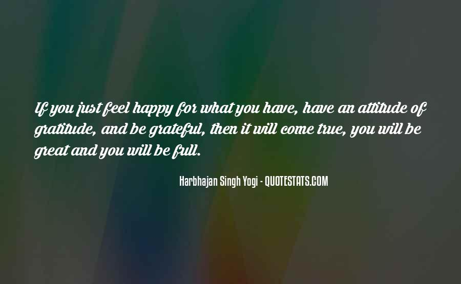 Quotes About Grateful For What You Have #1010303