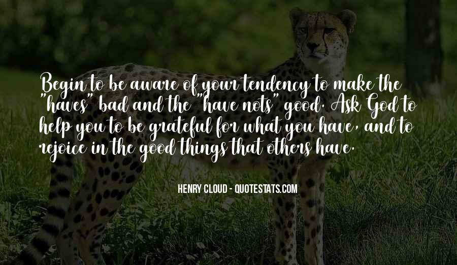 Quotes About Grateful For What You Have #1442145