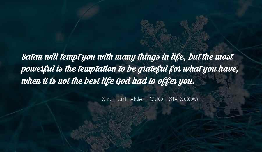 Quotes About Grateful For What You Have #1591999