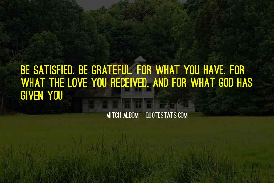 Quotes About Grateful For What You Have #1693628