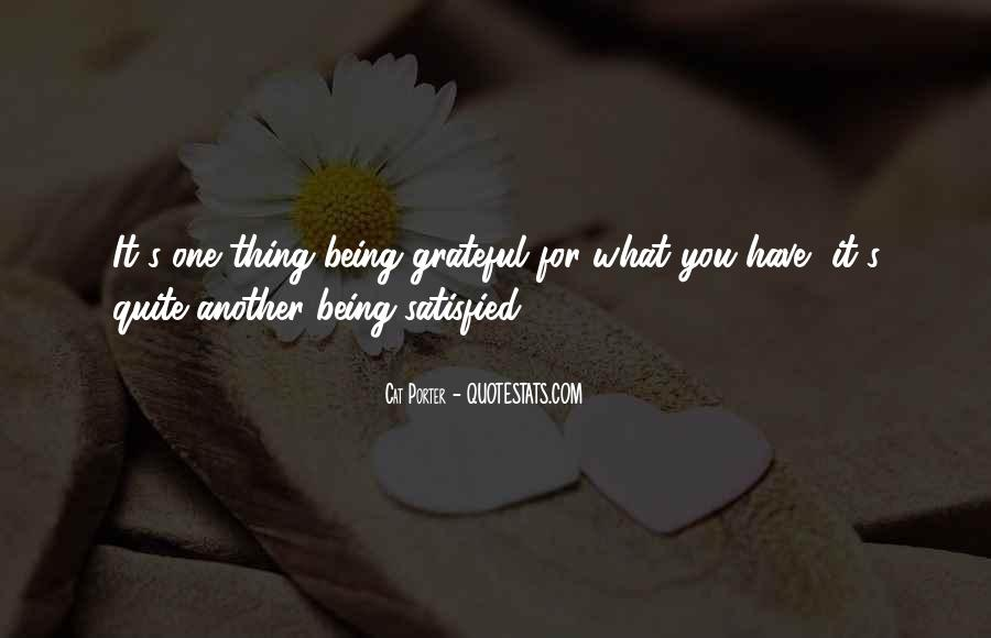 Quotes About Grateful For What You Have #1707299