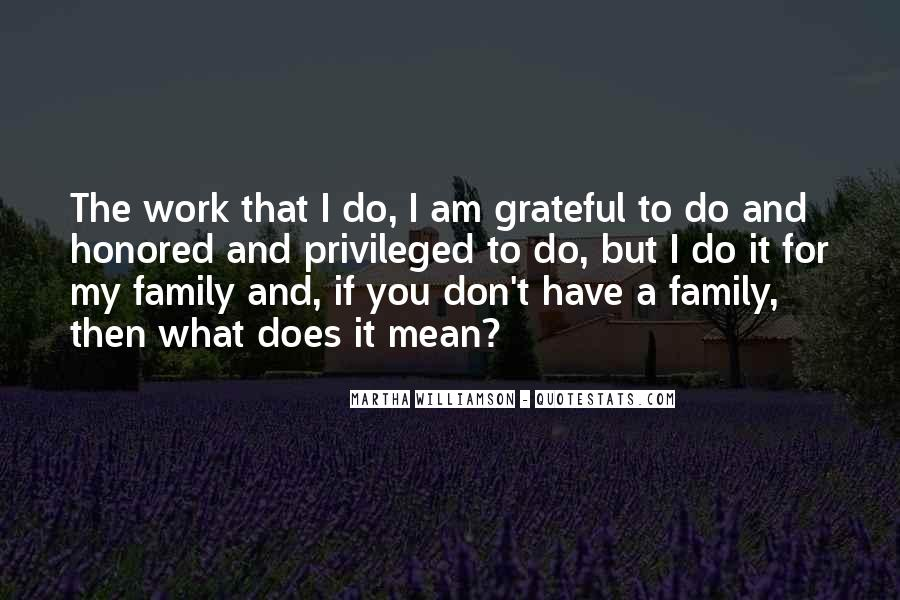 Quotes About Grateful For What You Have #1725639