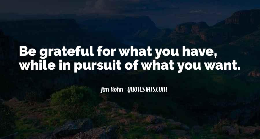 Quotes About Grateful For What You Have #1780771