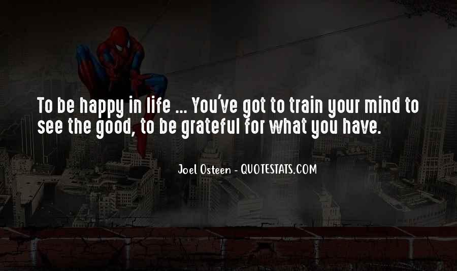 Quotes About Grateful For What You Have #1840049