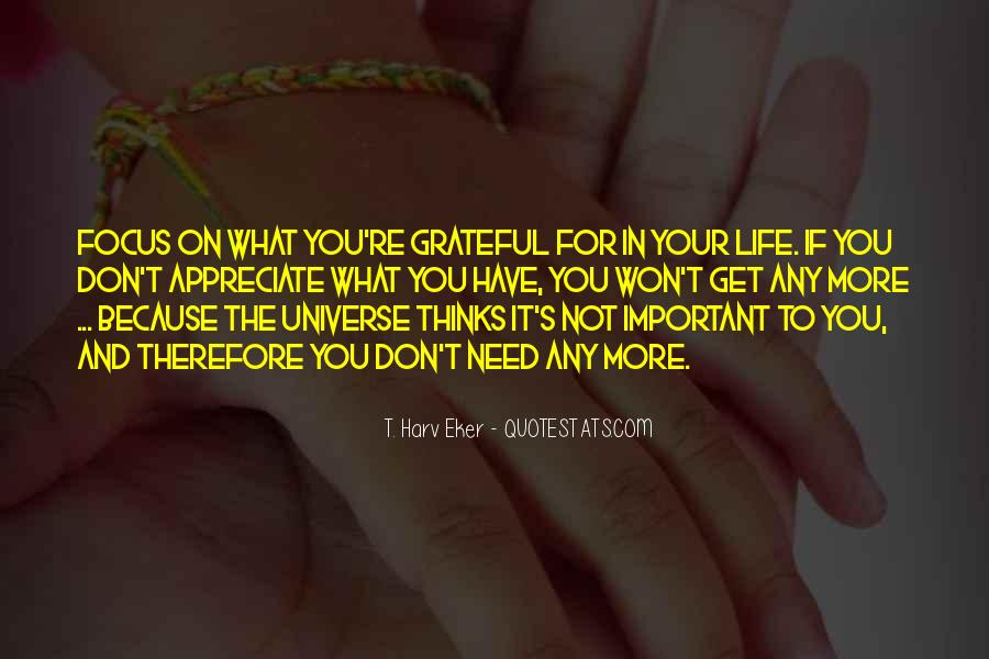 Quotes About Grateful For What You Have #265114