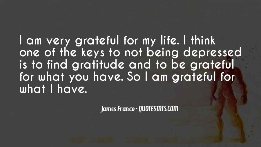 Quotes About Grateful For What You Have #504675