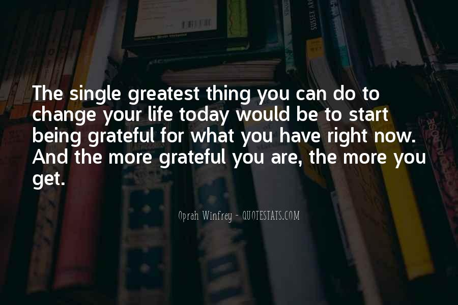 Quotes About Grateful For What You Have #614965