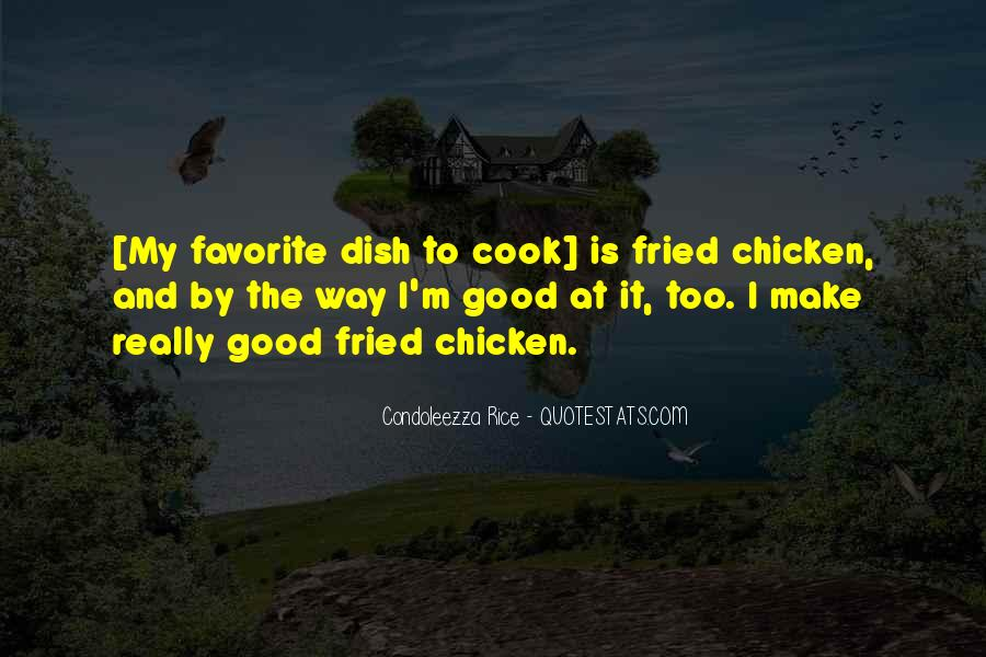 Quotes About Fried Rice #1683024
