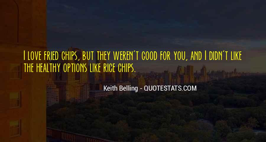 Quotes About Fried Rice #1710968