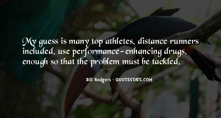 Quotes About Athletes Using Drugs #279687