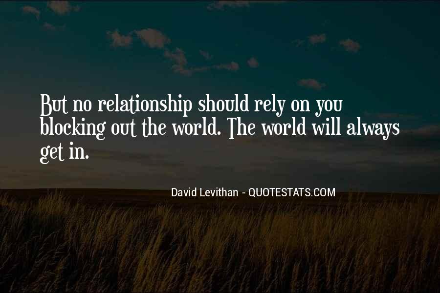 Quotes About Blocking Out The World #126846