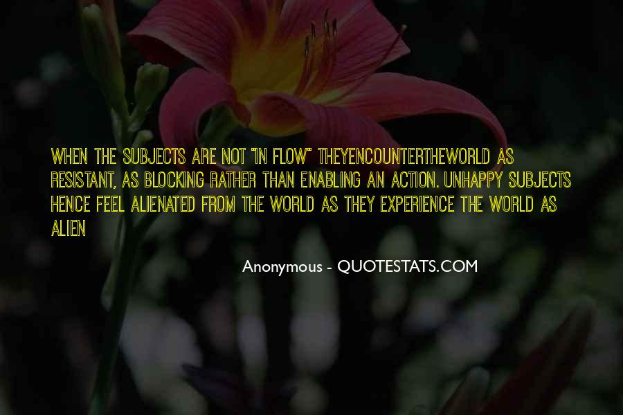 Quotes About Blocking Out The World #1443941