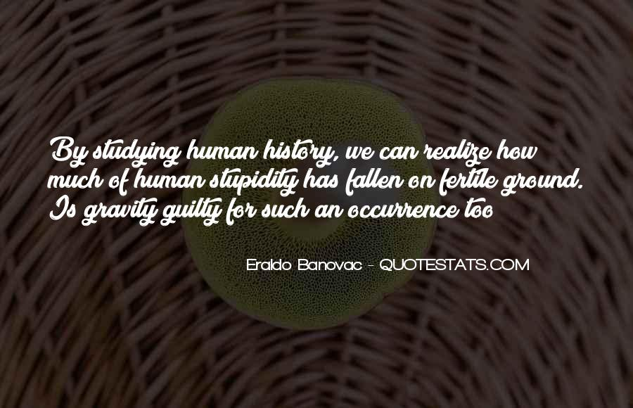 Quotes About Human Stupidity #1007922