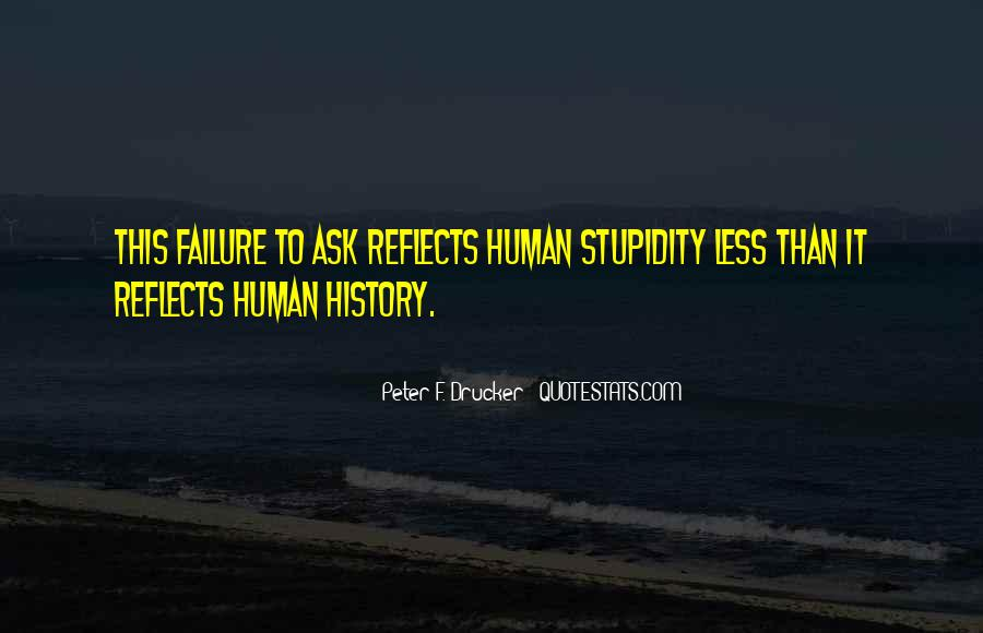 Quotes About Human Stupidity #1086155