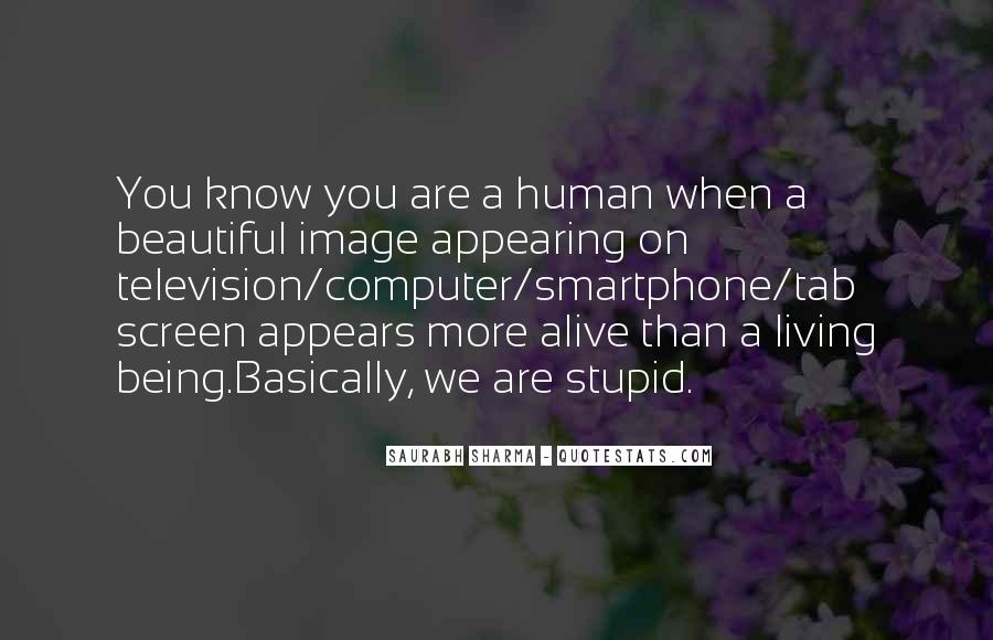 Quotes About Human Stupidity #120708