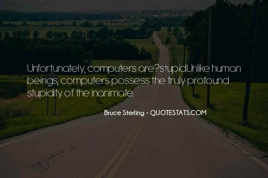 Quotes About Human Stupidity #1430252