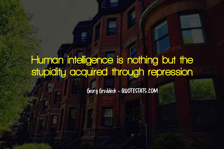 Quotes About Human Stupidity #1621871