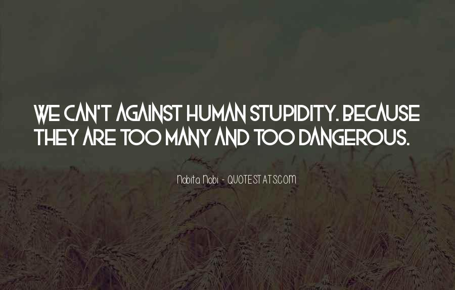 Quotes About Human Stupidity #1651272