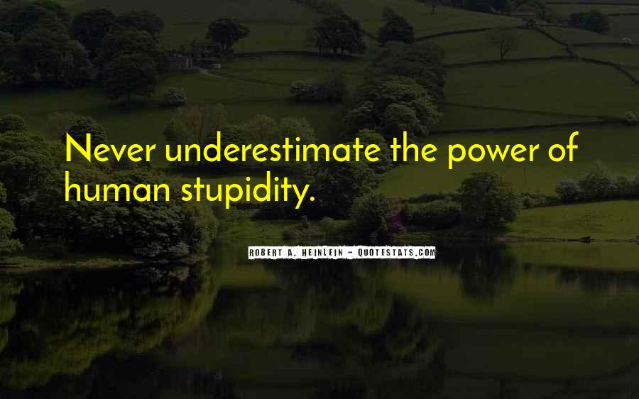 Quotes About Human Stupidity #317341