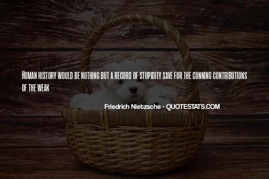 Quotes About Human Stupidity #382114