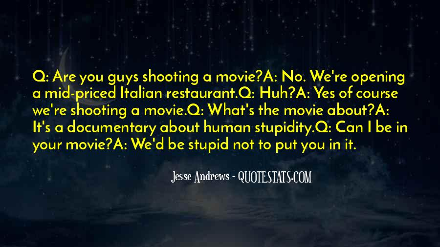Quotes About Human Stupidity #533849