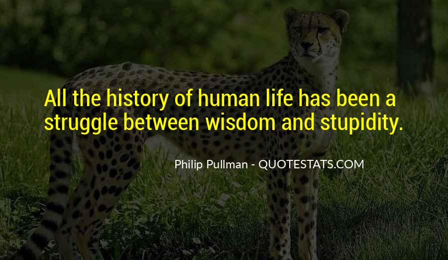 Quotes About Human Stupidity #693099