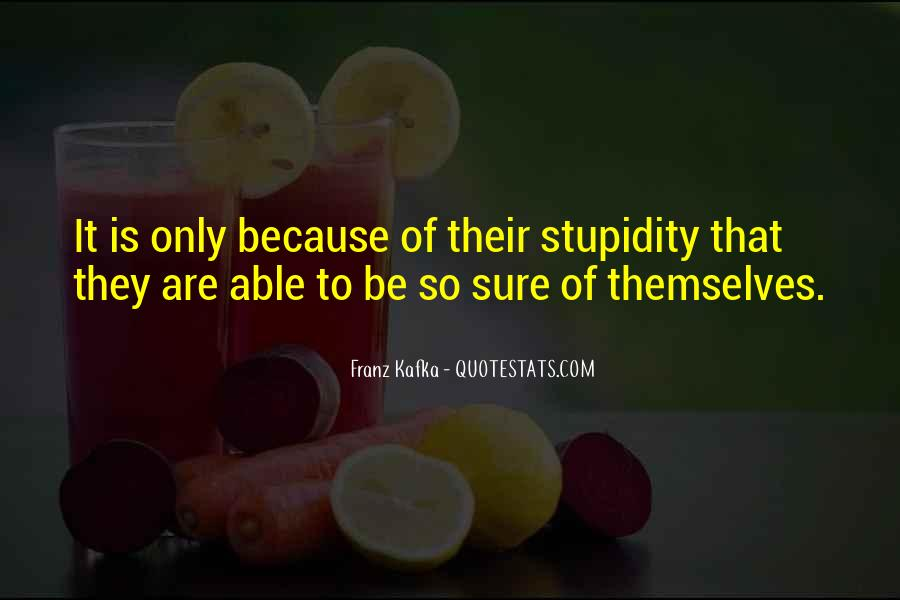 Quotes About Human Stupidity #885723