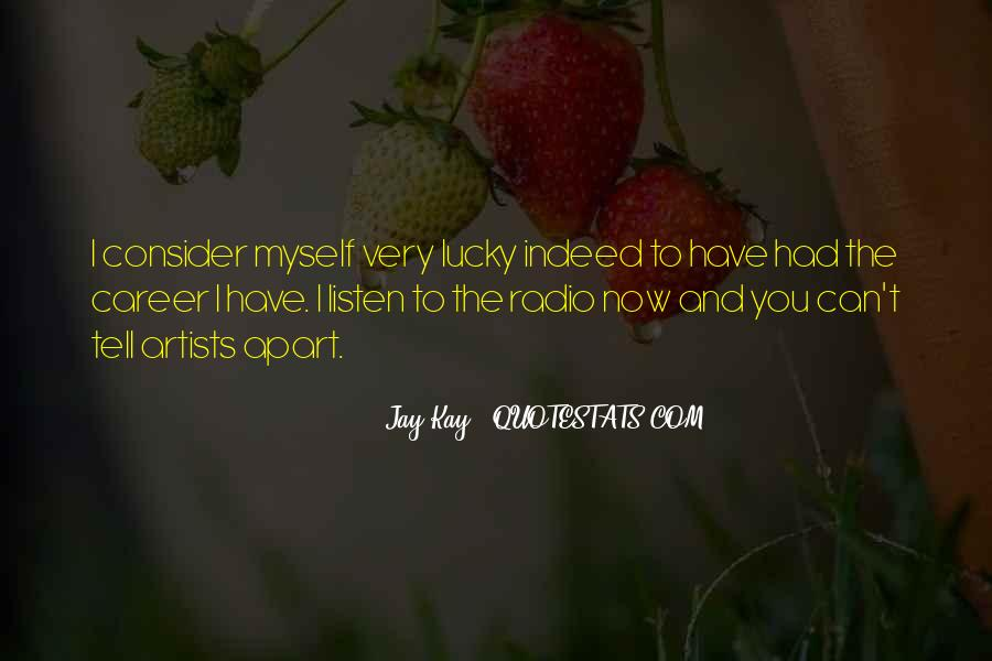 Quotes About Lucky You #128752