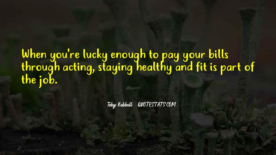 Quotes About Lucky You #53562