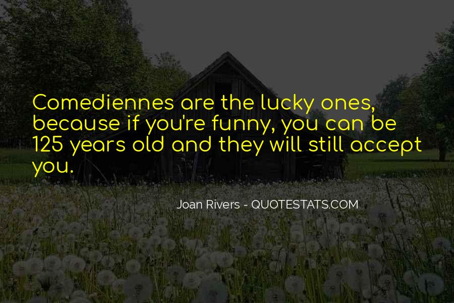 Quotes About Lucky You #59014