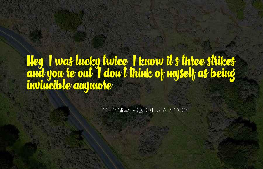 Quotes About Lucky You #64166