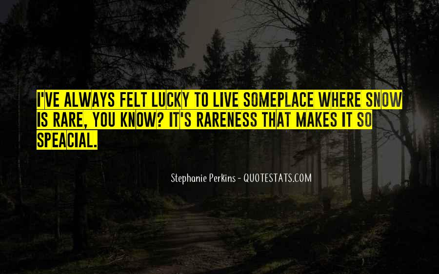 Quotes About Lucky You #71006